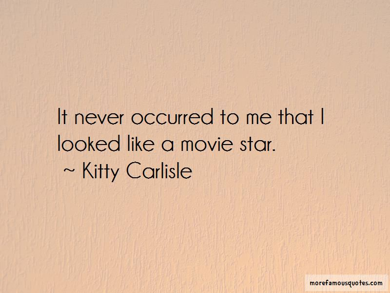 Kitty Carlisle Quotes Pictures 3