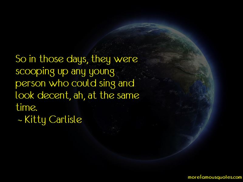 Kitty Carlisle Quotes Pictures 4