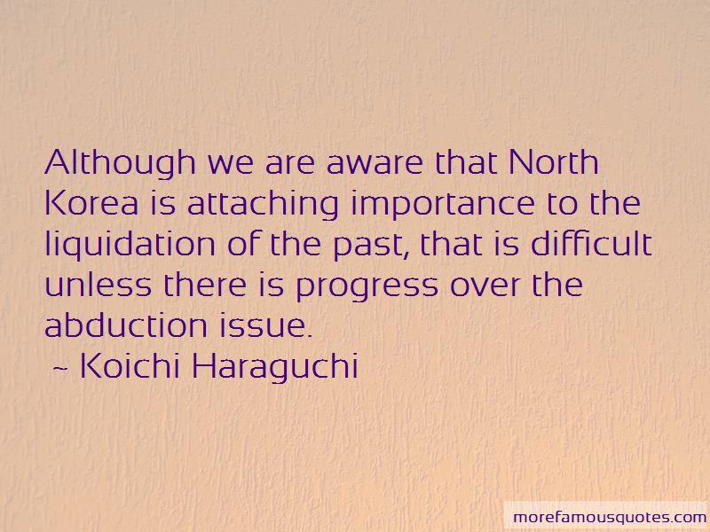 Koichi Haraguchi Quotes Pictures 4