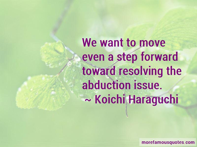 Koichi Haraguchi Quotes