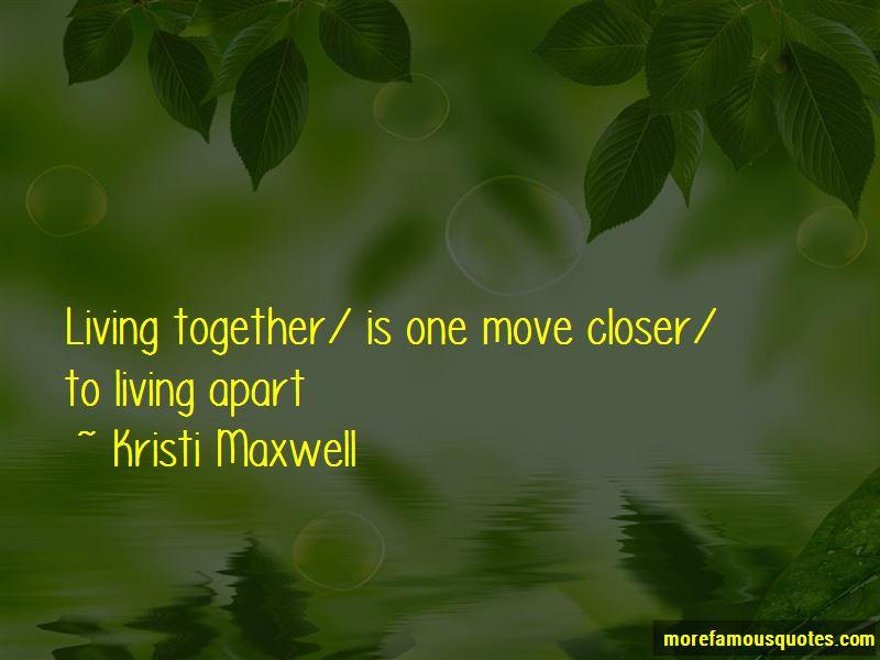 Kristi Maxwell Quotes