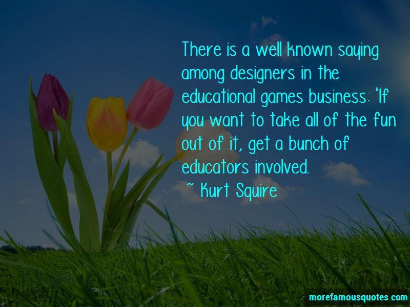 Kurt Squire Quotes Pictures 2
