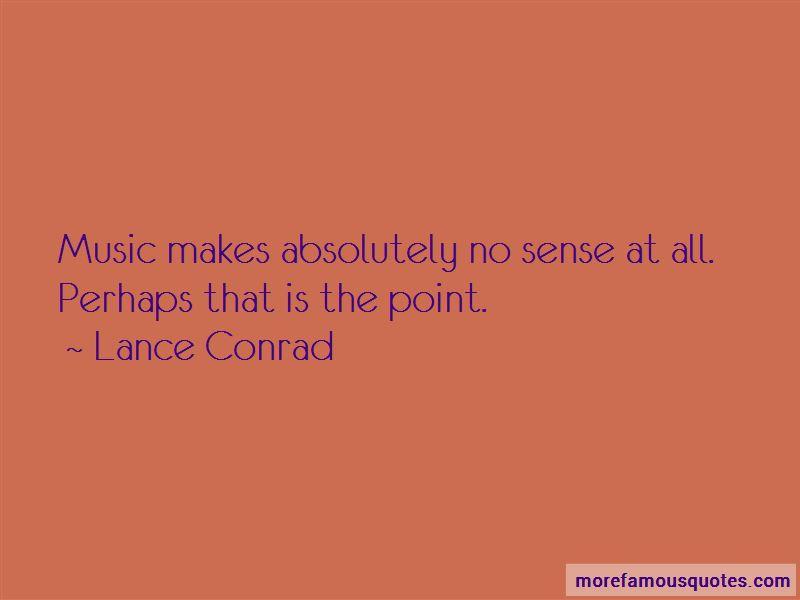 Lance Conrad Quotes Pictures 3