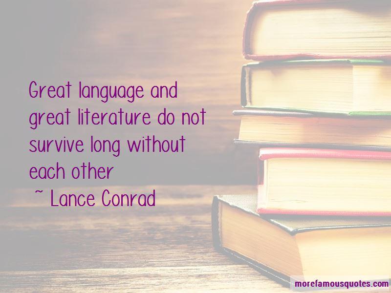 Lance Conrad Quotes