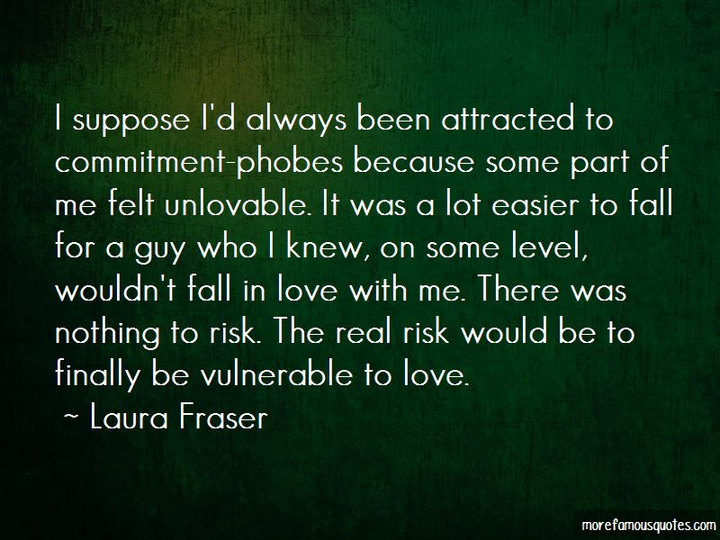 Laura Fraser Quotes Pictures 3
