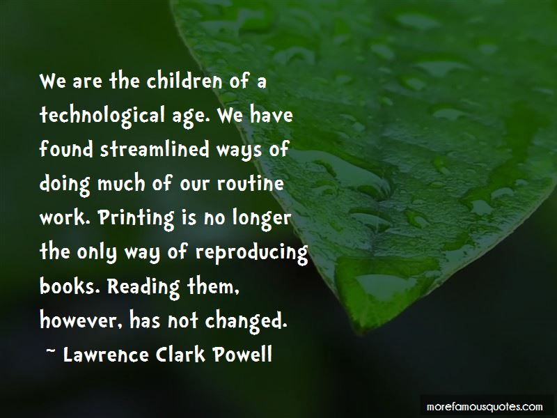 Lawrence Clark Powell Quotes Pictures 2