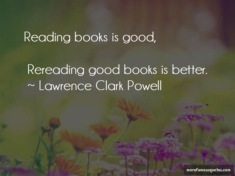 Lawrence Clark Powell Quotes Pictures 4