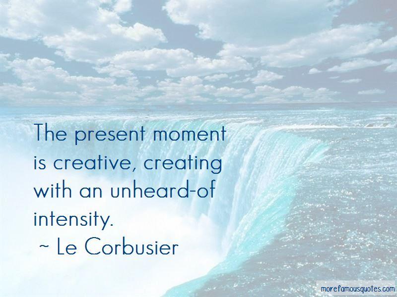 Le Corbusier Quotes Pictures 3