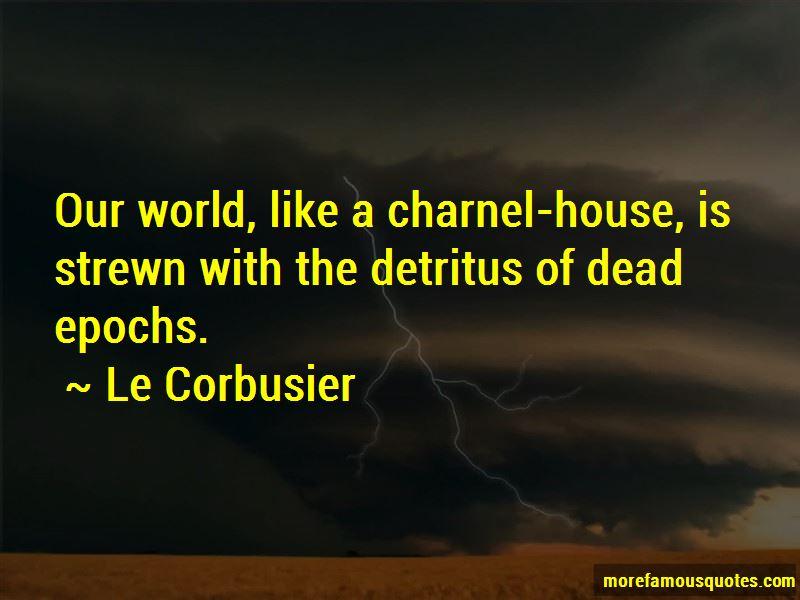 Le Corbusier Quotes Pictures 4