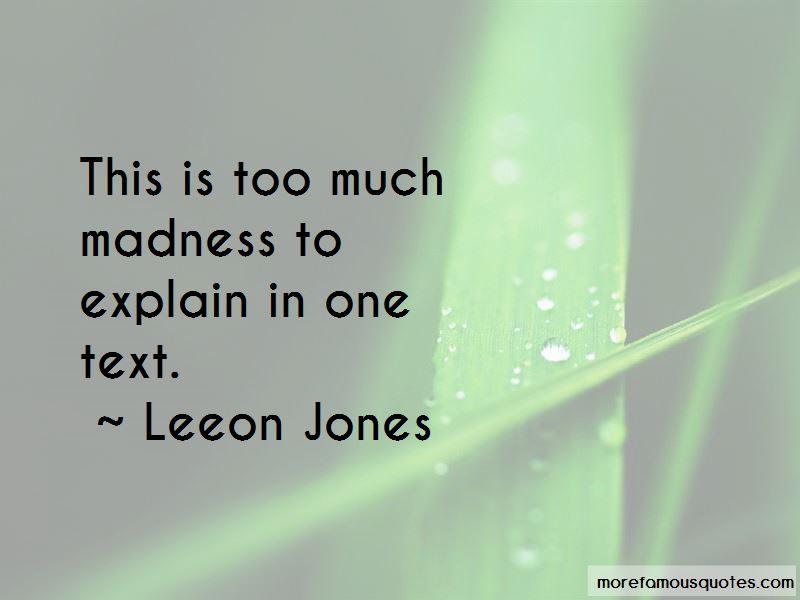 Leeon Jones Quotes