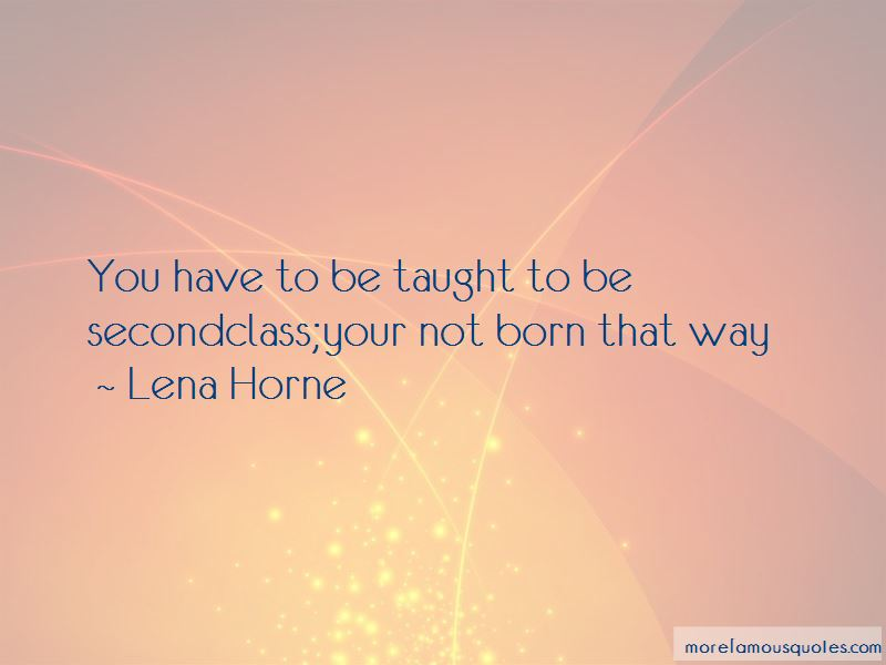 Lena Horne Quotes Pictures 3