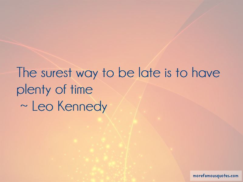 Leo Kennedy Quotes