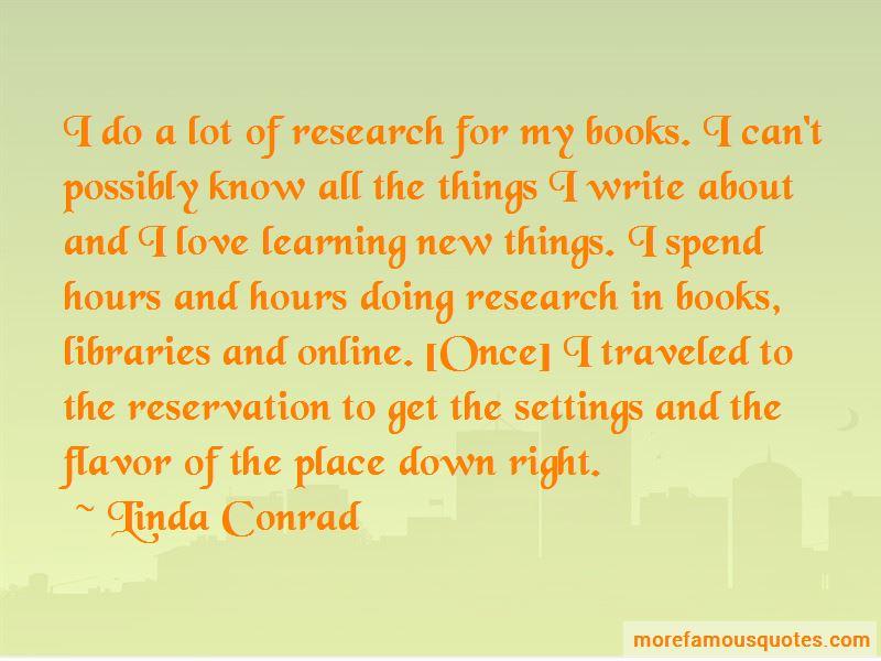 Linda Conrad Quotes