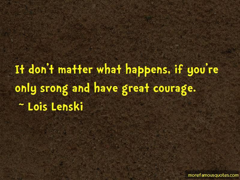 Lois Lenski Quotes Pictures 3