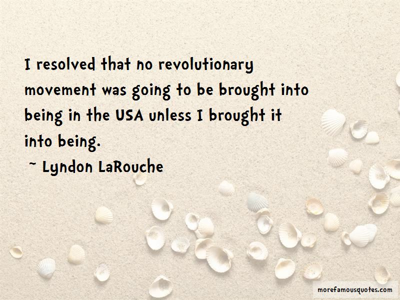 Lyndon LaRouche Quotes Pictures 4