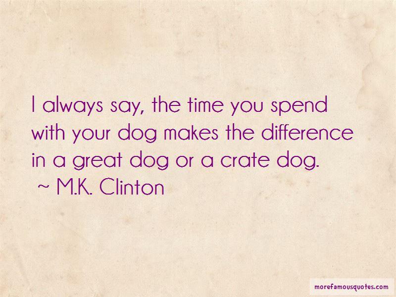 M.K. Clinton Quotes Pictures 4