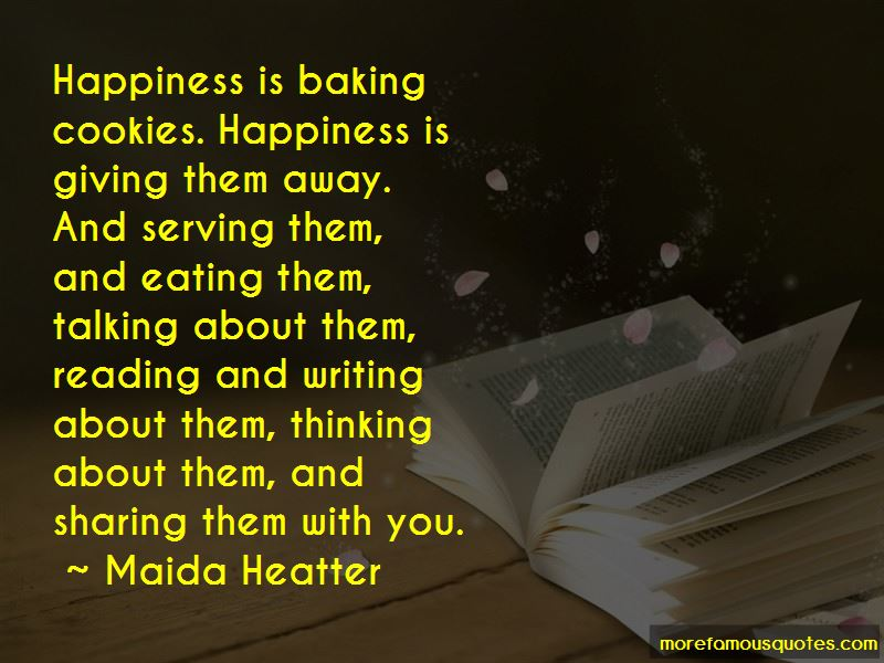Maida Heatter Quotes
