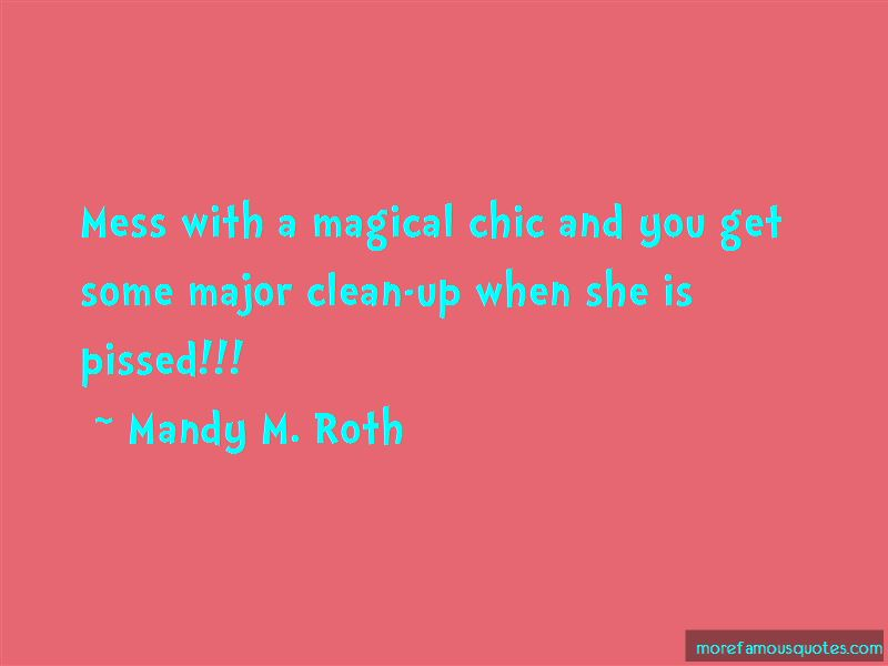 Mandy M. Roth Quotes