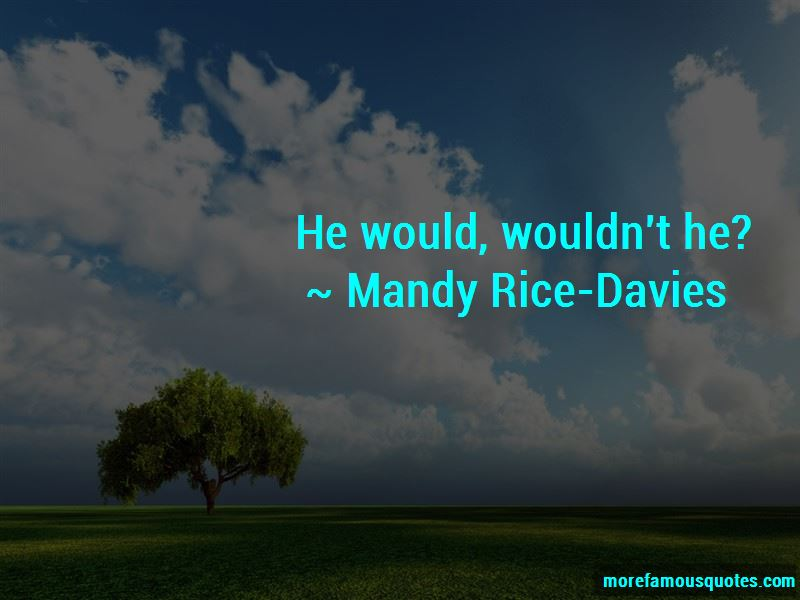 Mandy Rice-Davies Quotes Pictures 3