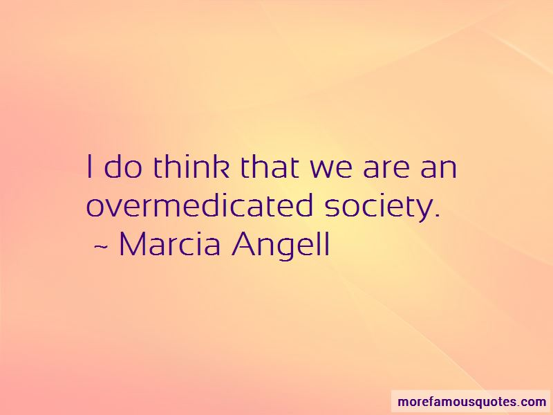 Marcia Angell Quotes Pictures 3