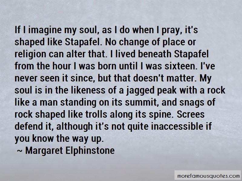 Margaret Elphinstone Quotes
