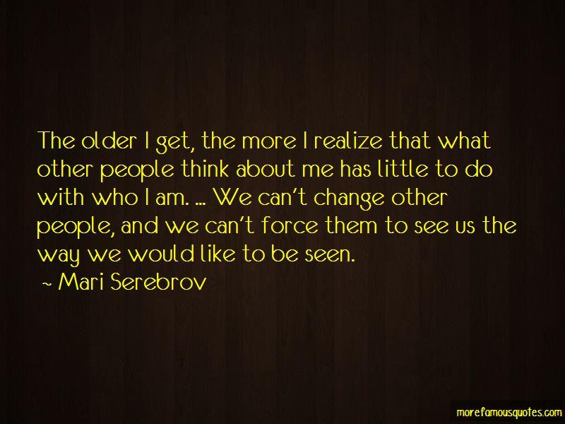 Mari Serebrov Quotes