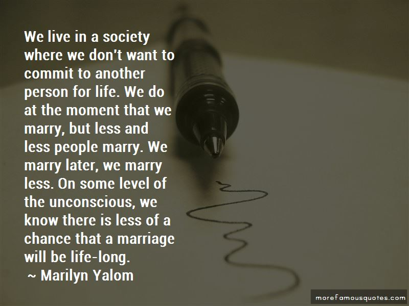 Marilyn Yalom Quotes