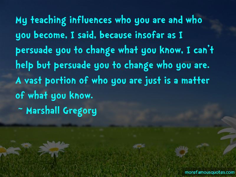 Marshall Gregory Quotes Pictures 2