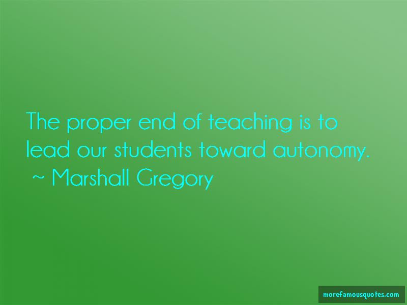 Marshall Gregory Quotes Pictures 4