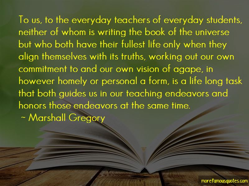 Marshall Gregory Quotes