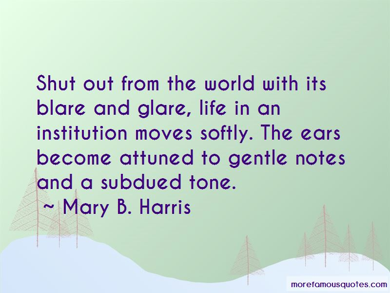 Mary B. Harris Quotes Pictures 3