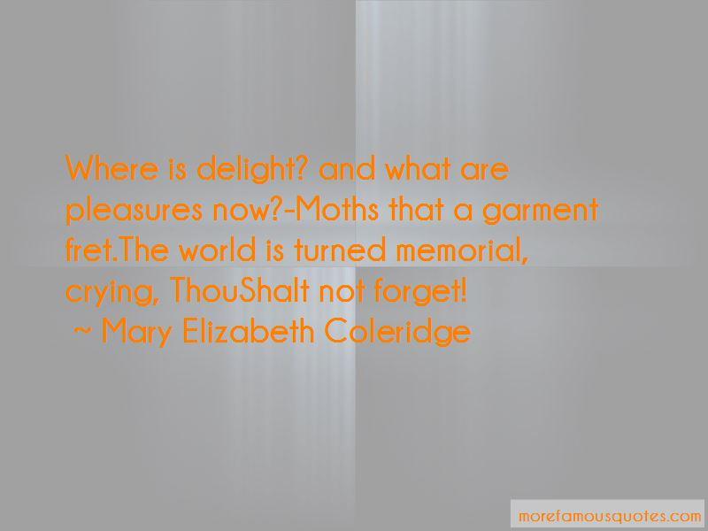 Mary Elizabeth Coleridge Quotes Pictures 4