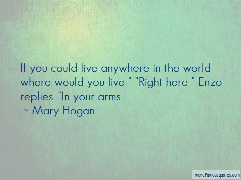 Mary Hogan Quotes