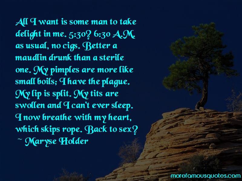 Maryse Holder Quotes