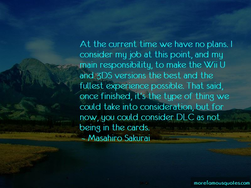 Masahiro Sakurai Quotes Pictures 3