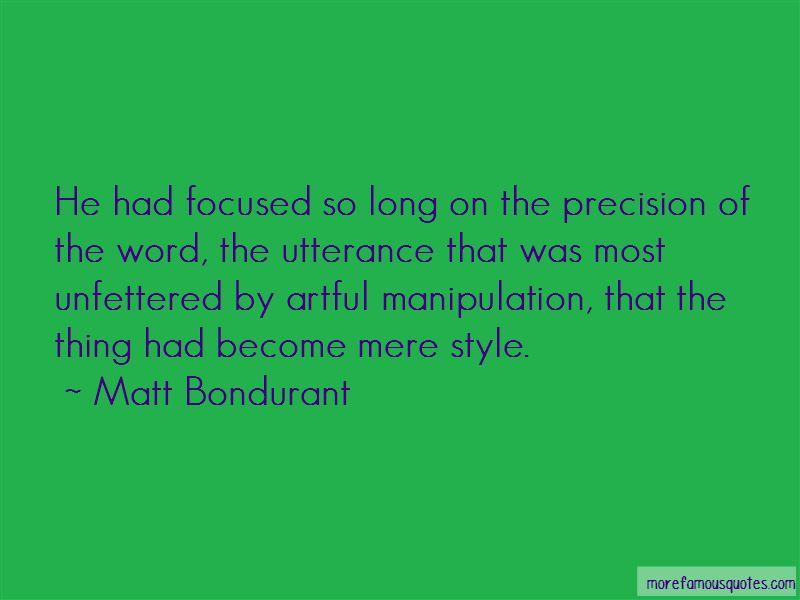 Matt Bondurant Quotes Pictures 4