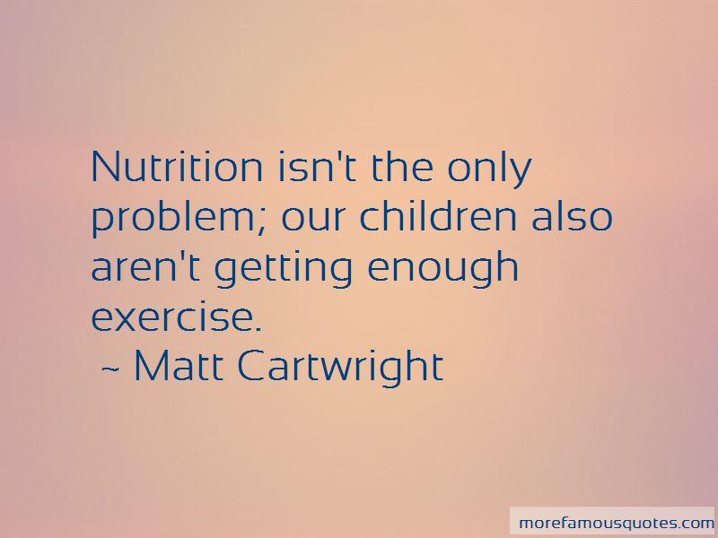 Matt Cartwright Quotes Pictures 2