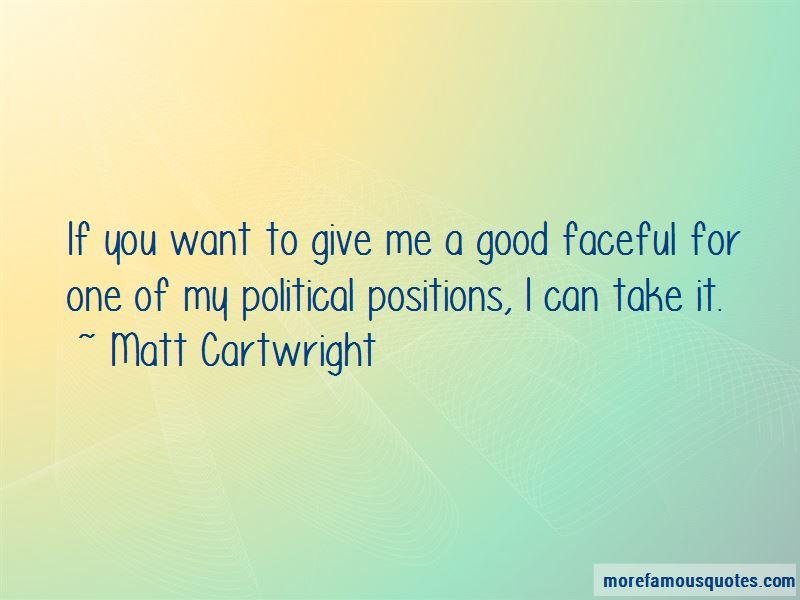 Matt Cartwright Quotes