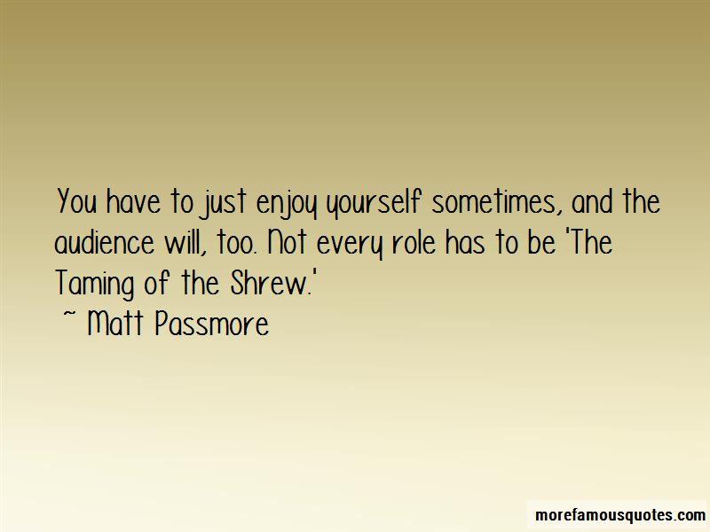 Matt Passmore Quotes Pictures 2