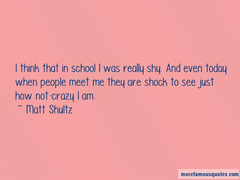 Matt Shultz Quotes Pictures 3