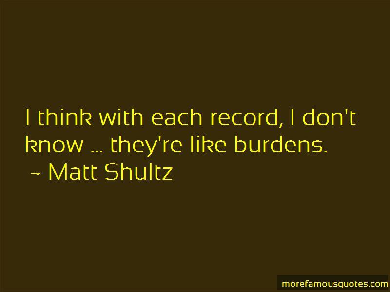 Matt Shultz Quotes Pictures 4