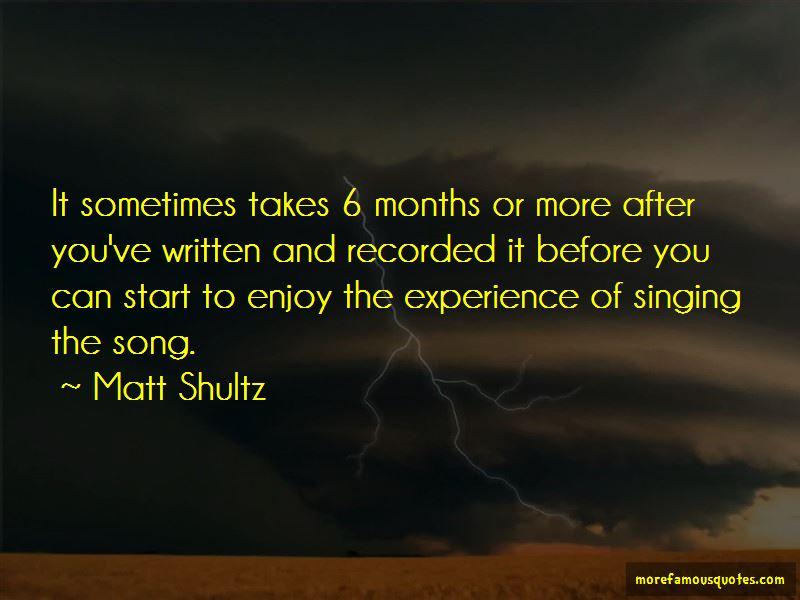Matt Shultz Quotes