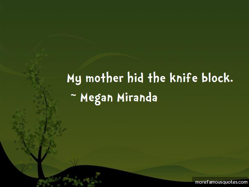 Megan Miranda Quotes Pictures 3