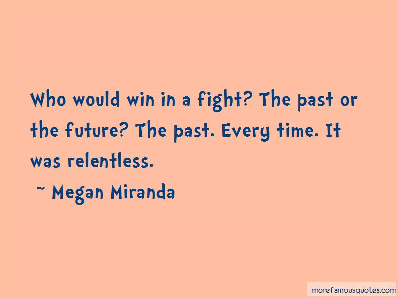 Megan Miranda Quotes