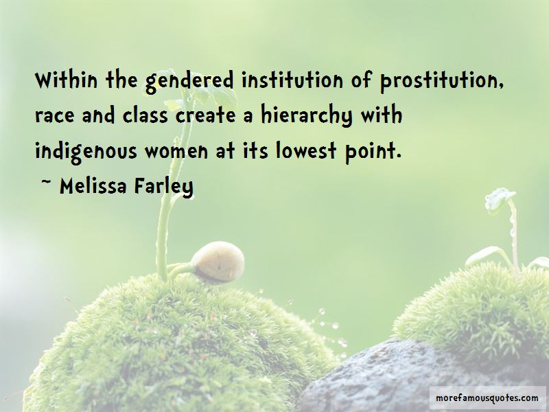 Melissa Farley Quotes Pictures 3