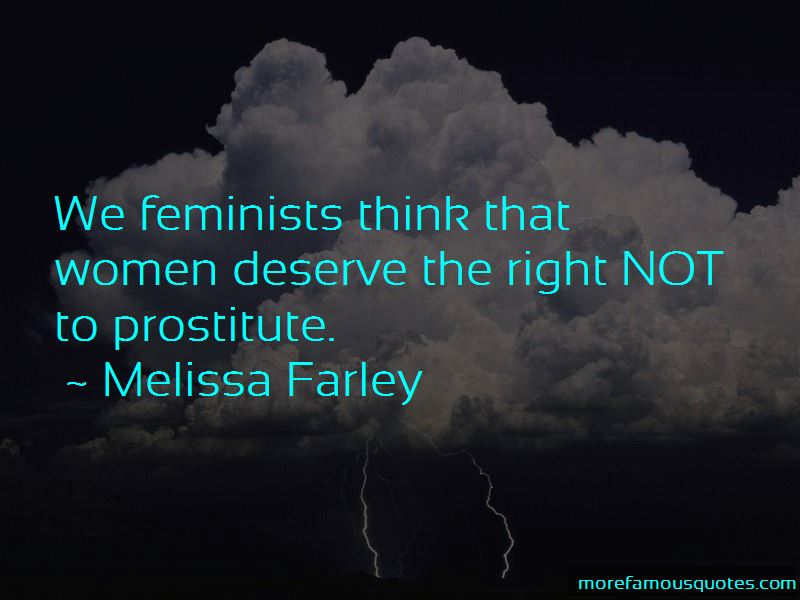 Melissa Farley Quotes Pictures 4