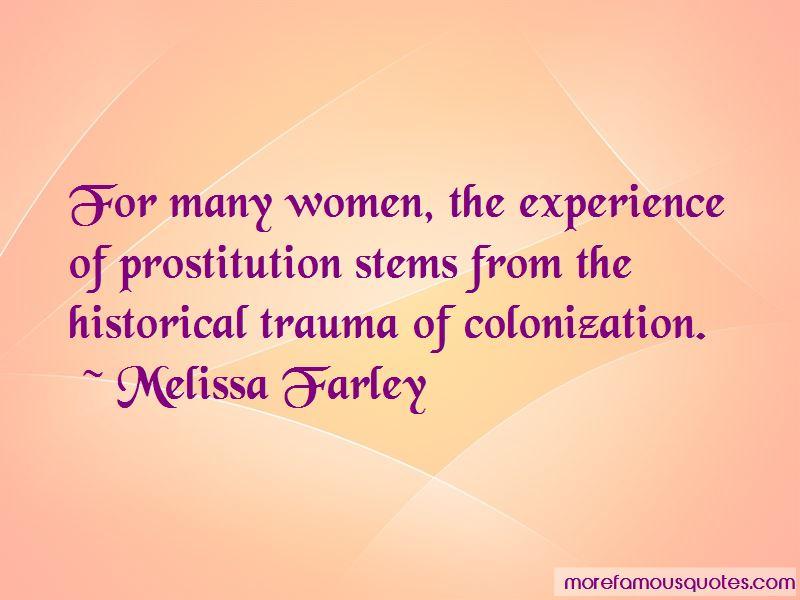 Melissa Farley Quotes