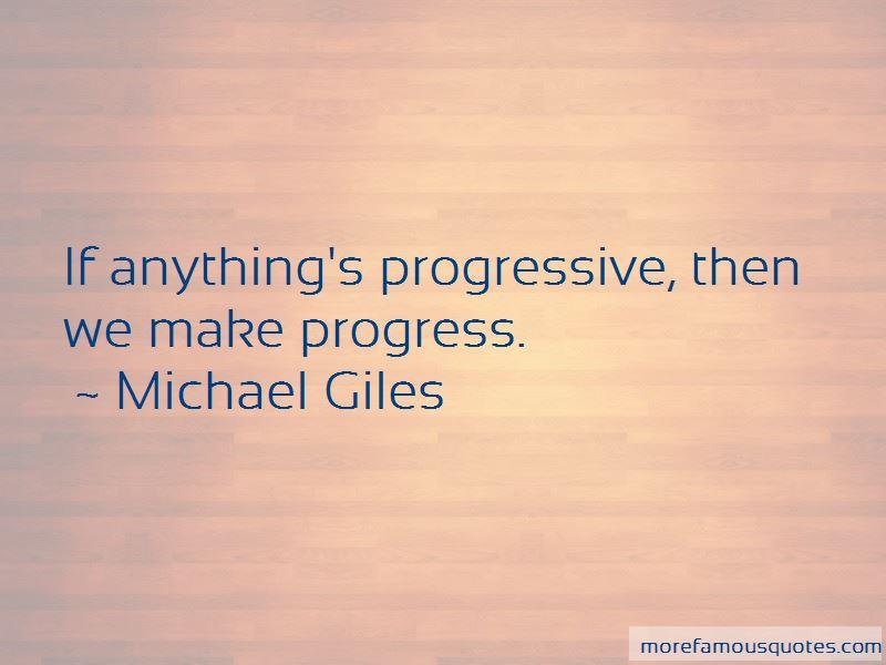 Michael Giles Quotes