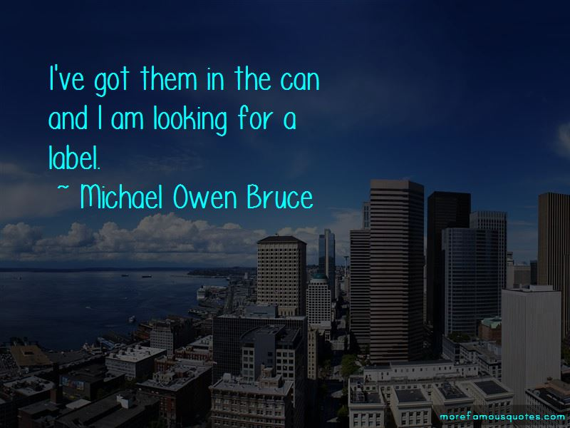 Michael Owen Bruce Quotes Pictures 4