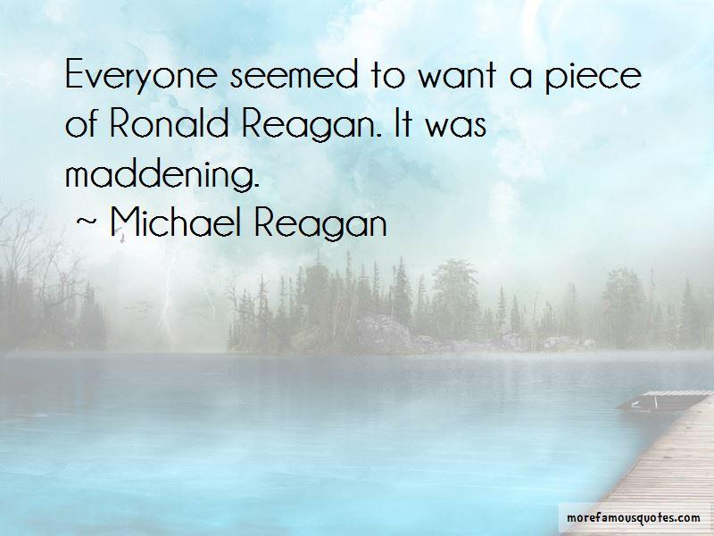 Michael Reagan Quotes